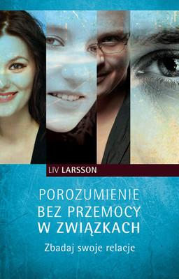 Liv Larsson - Porozumienie Bez Przemocy w Związkach
