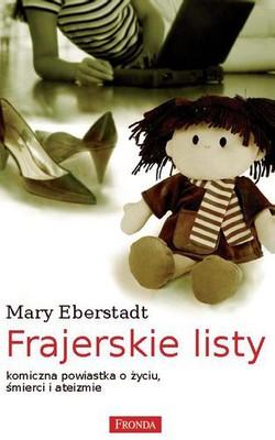 Mary Eberstadt - Frajerskie Listy