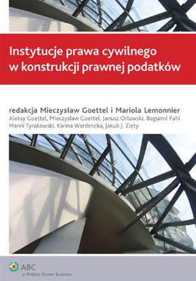 Instytucje Prawa Cywilnego w Konstrukcji Prawnej Podatków