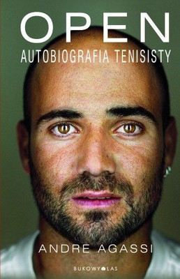 Andre Agassi - Open. Autobiografia Tenisisty