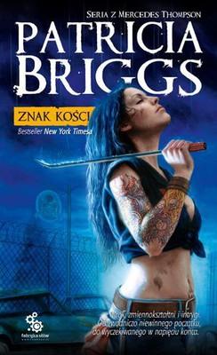 Patricia Briggs - Znak Kości / Patricia Briggs - Bone Crossed