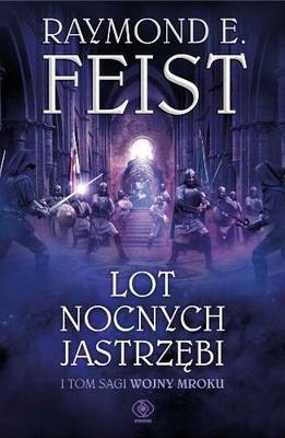 Raymond E. Feist - Lot Nocnych Jastrzębi