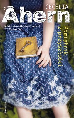 Cecelia Ahern - Pamiętnik z Przyszłości / Cecelia Ahern - The Book of Tomorrow