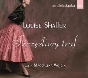 Louise Shaffer - Szczęśliwy Traf