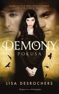 Lisa Desrochers - Demony. Pokusa
