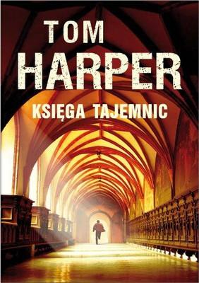 Tom Harper - Księga Tajemnic / Tom Harper - The Book of Secrets