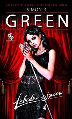 Simon R. Green - Łabędzi Śpiew / Simon R. Green - Nightingale's Lament