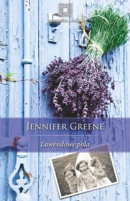 Jennifer Greene - Lawendowe Pola