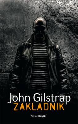John Gilstrap - Zakładnik / John Gilstrap - The Hostage