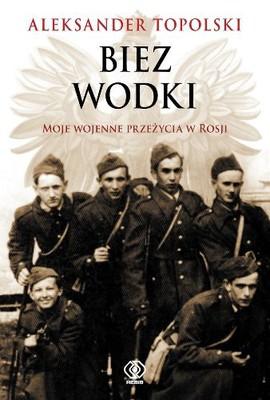 Aleksander Topolski - Biez Wodki