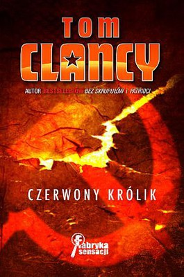 Tom Clancy - Czerwony Królik / Tom Clancy - Red Rabbit