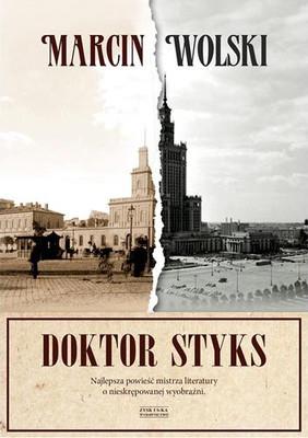 Marcin Wolski - Doktor Styks