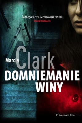 Marcia Clark - Domniemanie Winy / Marcia Clark - Guilt by Association