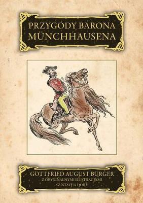 Gottfried August Burger - Przygody Barona Munchhausena