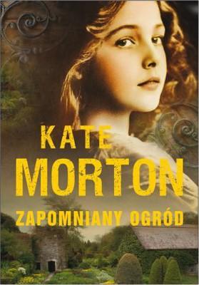 Kate Morton - Zapomniany Ogród