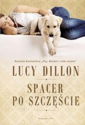 Lucy Dillon - Spacer po Szczęście