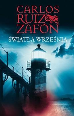 Carlos Ruiz Zafón - Światła września / Carlos Ruiz Zafón - Las Lucas de Septiembre