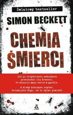 Simon Beckett - Chemia śmierci / Simon Beckett - The Chemistry of Death
