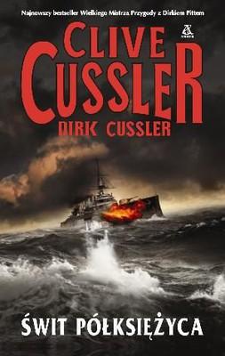 Clive Cussler, Dirk Cussler - Świt półksiężyca / Clive Cussler, Dirk Cussler - Dirk Pitt #21: Crescent Dawn