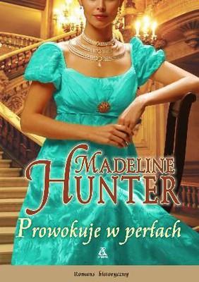 Madeline Hunter - Prowokuje w Perłach / Madeline Hunter - Provocative in Pearls
