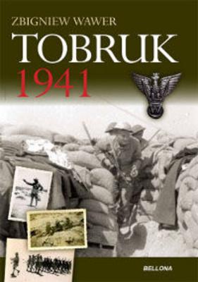 Zbigniew Wawer - Tobruk 1941