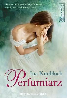 Ina Knobloch - Perfumiarz
