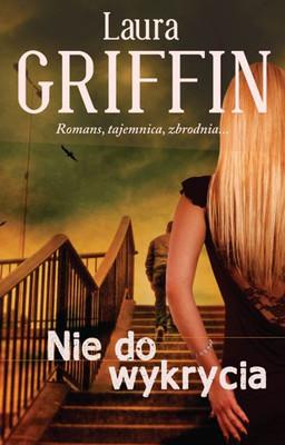 Laura Griffin - Nie do wykrycia / Laura Griffin - Untraceable