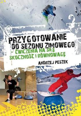 Andrzej Peszek - Przygotowanie do sezonu zimowego- ćwiczenia na siłę, skoczność i równowagę