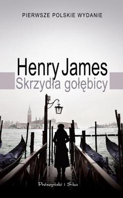 Henry James - Skrzydła gołębicy / Henry James - The Wings of the Dove