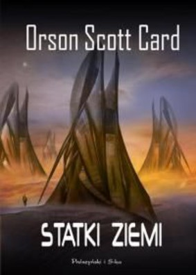 Orson Scott Card - Statki ziemi / Orson Scott Card - The Ships of Earth
