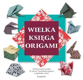 Nick Robinson - Wielka księga origami