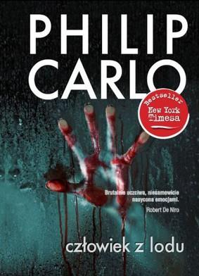 Philip Carlo - Człowiek z lodu / Philip Carlo - Ice Man