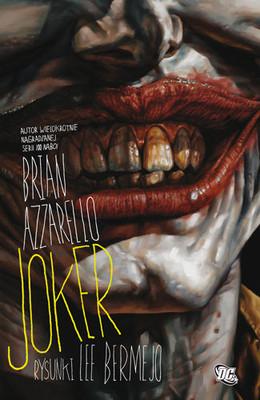 Brian Azzarello - Joker / Brian Azzarello - Wildcard