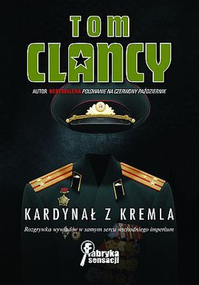 Tom Clancy - Kardynał z Kremla / Tom Clancy - The Cardinal of the Kremlin
