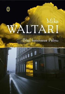 Mika Waltari - Błąd komisarza Palmu / Mika Waltari - Komisario Palmun erehdys