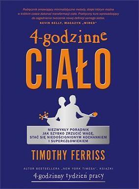 Timothy Ferriss - 4-godzinne ciało