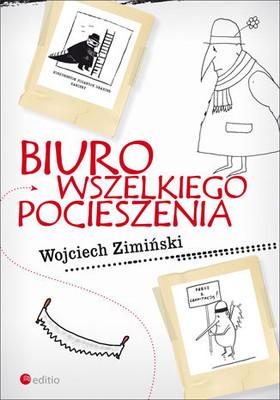 Wojciech Zimiński - Biuro wszelkiego pocieszenia
