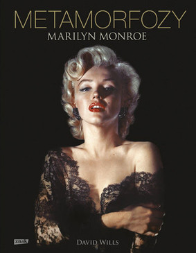 David Wills - Metamorfozy. Marilyn Monroe