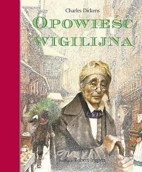 Charles Dickens - Opowieść wigilijna