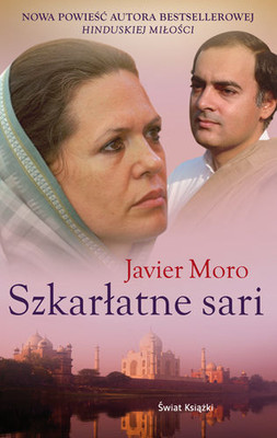 Javier Moro - Szkarłatne sari