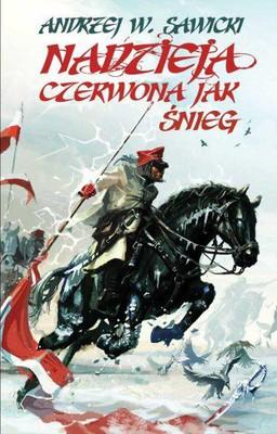 Andrzej Sawicki - Nadzieja czerwona jak śnieg