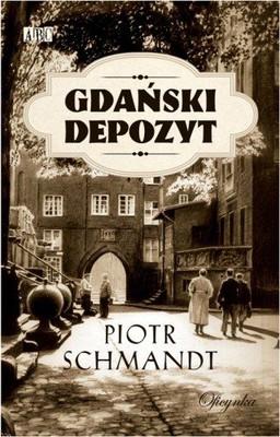 Piotr Schmandt - Gdański depozyt