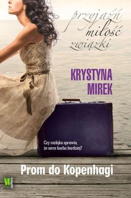 Krystyna Mirek - Prom do Kopenhagi