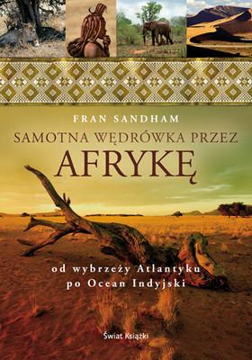 Fran Sandham - Samotna wędrówka przez Afrykę