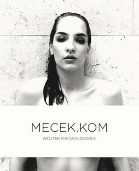 Wojciech Mecwaldowski - Mecek.kom