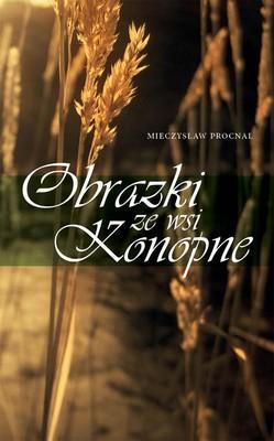 Mieczysław Procnal - Obrazki ze wsi Konopne