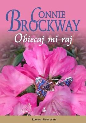 Connie Brockway - Obiecaj mi raj / Connie Brockway - Promise me heaven