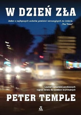 Peter Temple - W dzień zła / Peter Temple - In the Evil Day