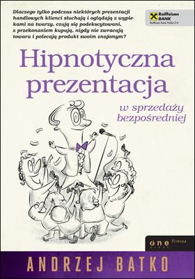 Andrzej Batko - Hipnotyczna prezentacja w sprzedaży bezpośredniej