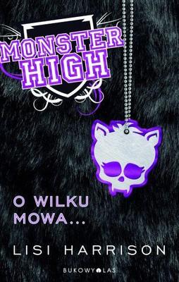 Lisi Harrison - Monster High O wilku mowa